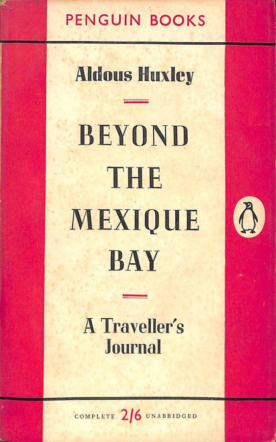 Image for Beyond the Mexique Bay: A traveller's journal