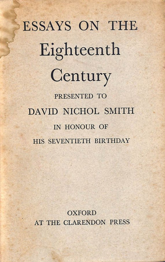 Image for Essays On The Eighteenth Century Presented To David Nichol Smith In Honour Of His Seventieth Birthday