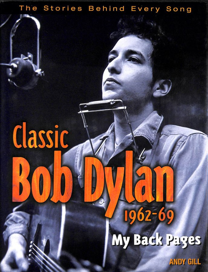Image for Classic Bob Dylan 1962-69: my back pages
