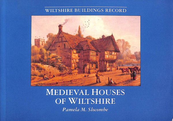 Image for Medieval Houses of Wiltshire (Wiltshire Buildings Record)