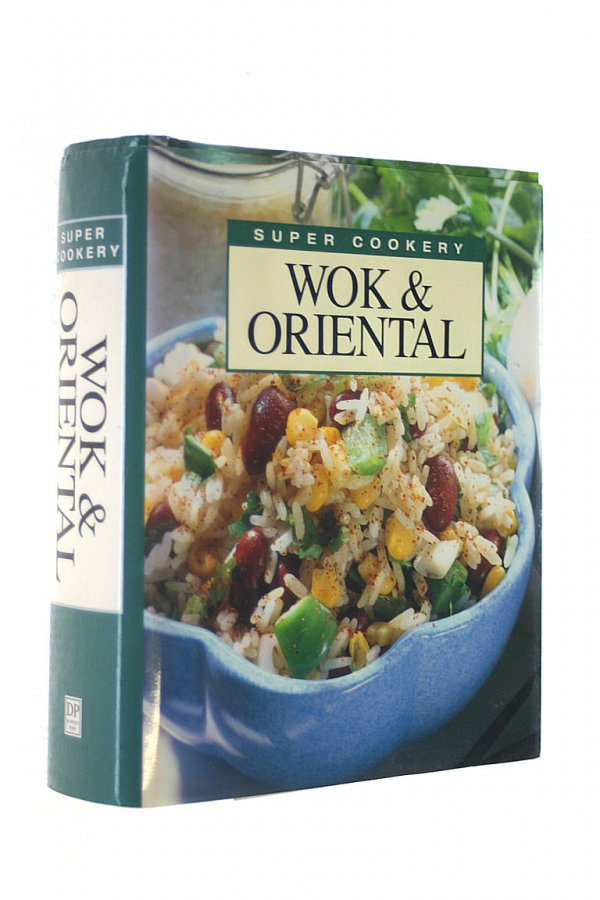 Image for Super Cookery: Wok and Oriental (Super cookery series)