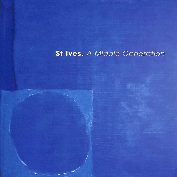 Image for St. Ives A Middle Generation