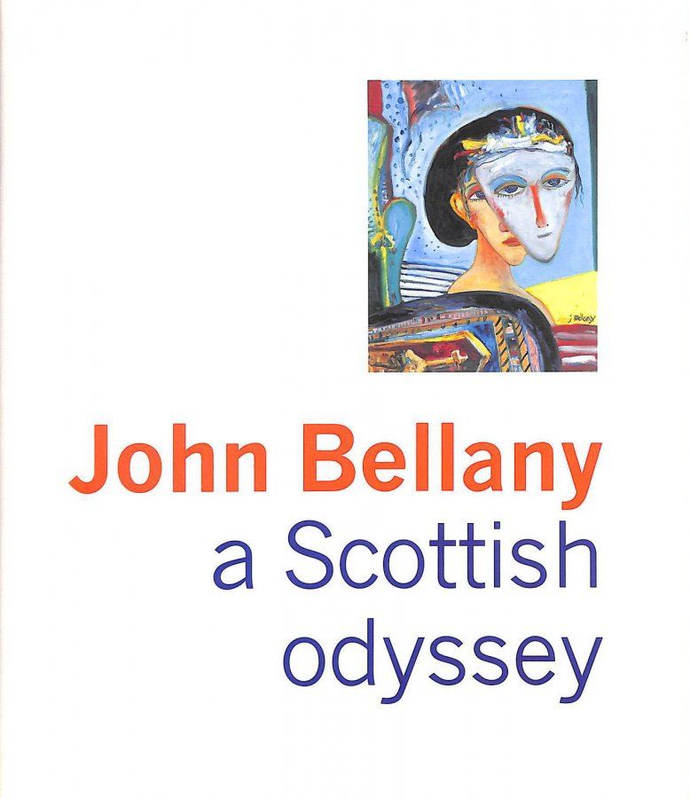 Image for John Bellamy: a Scottish Odyssey