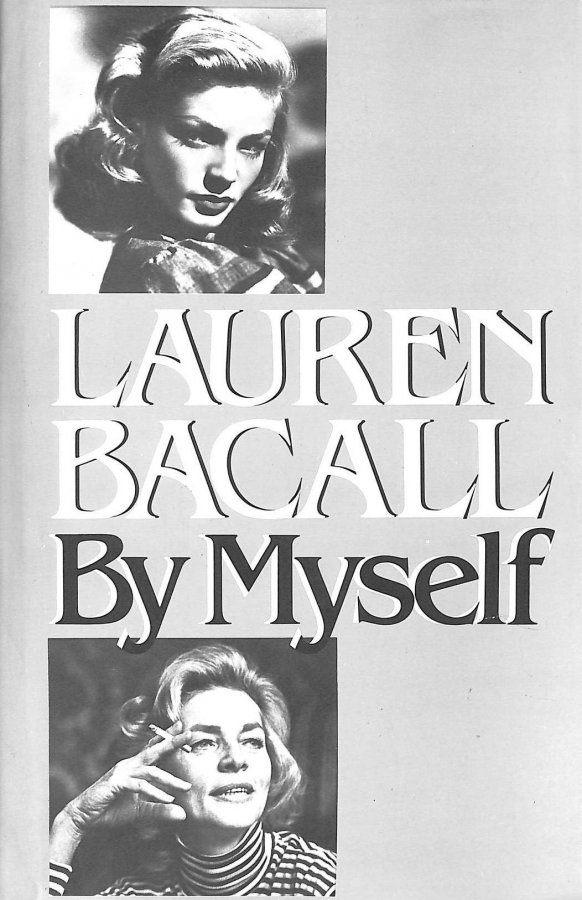 Image for Lauren Bacall: by Myself
