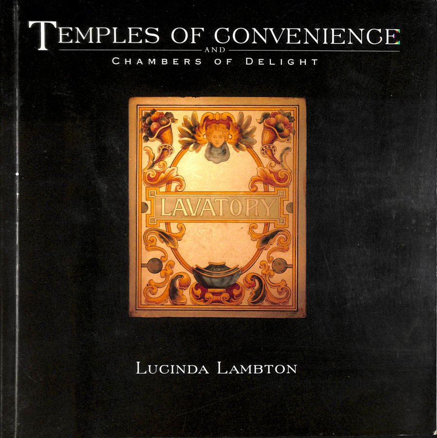 Image for Temples of Convenience and Chambers of Delight