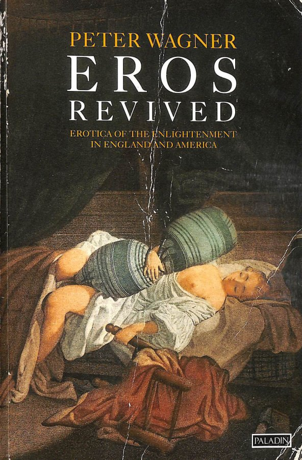 Image for Eros Revived: Erotica of the Enlightenment in England and America (Paladin Books)