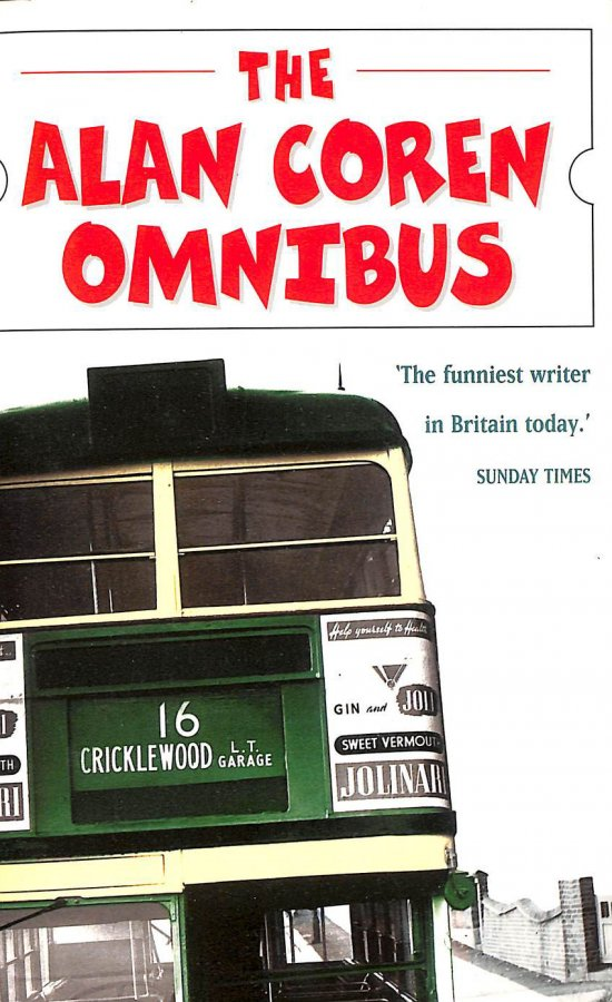Image for Alan Coren Omnibus: The Master Humorist's Choice from Five Classic Collections