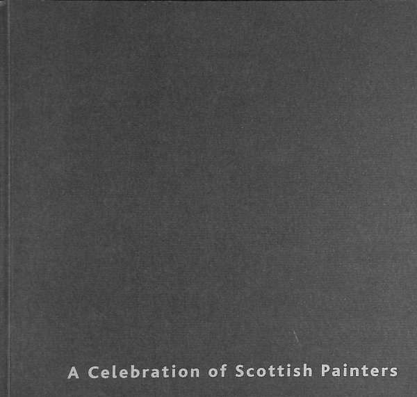 Image for A Celebration of Scottish Painters