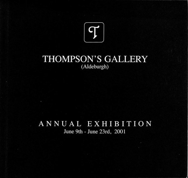 Image for Thompson's Gallery Aldeburgh Annual Exhibition 2001