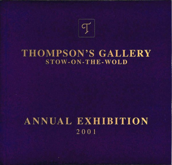 Image for Thompson's Gallery Stow-On-The-Wold Annual Exhibition 2001