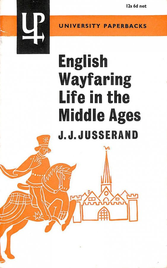 Image for English Wayfaring Life in the Middle Ages