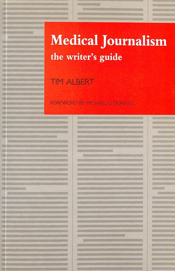 Image for Medical Journalism: The Writer's Guide