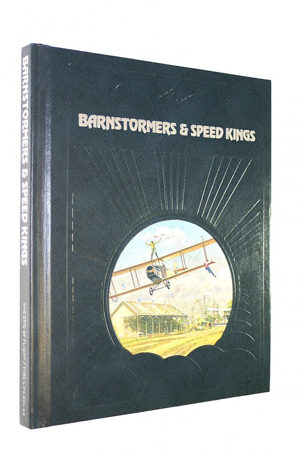 Image for Barnstormers and Speed Kings (The Epic of flight)