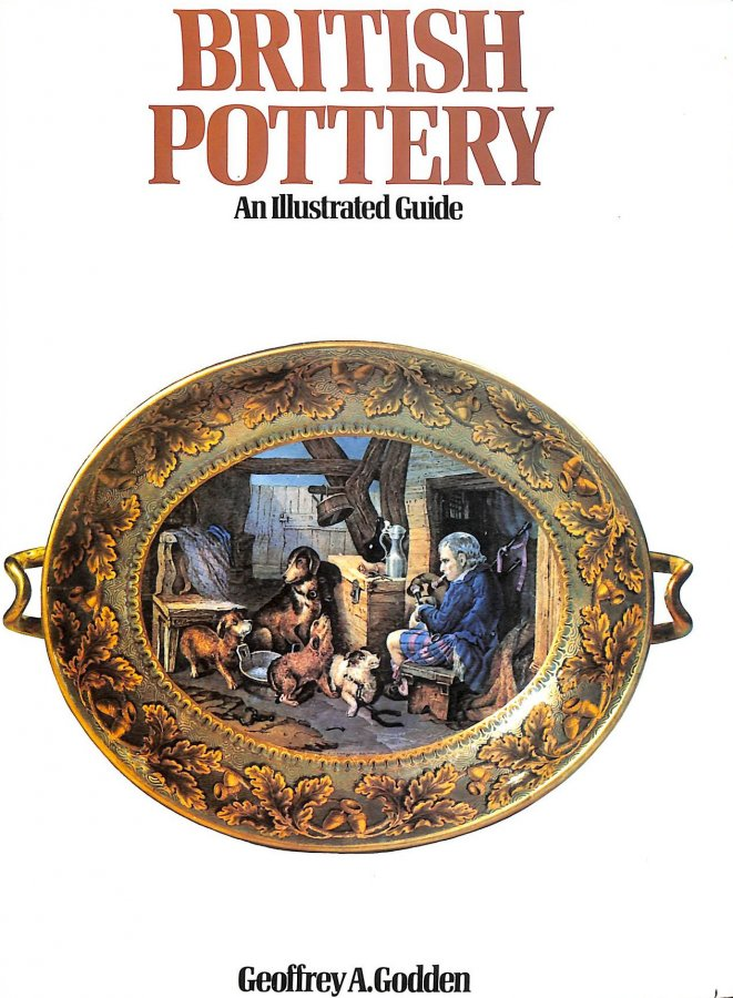Image for British Pottery: An Illustrated Guide