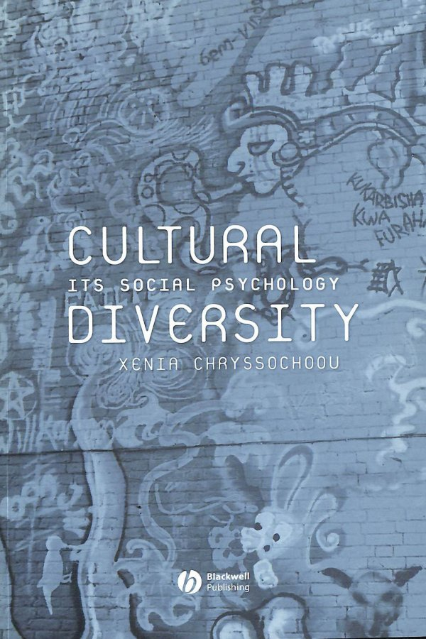 Image for Cultural Diversity: Its Social Psychology