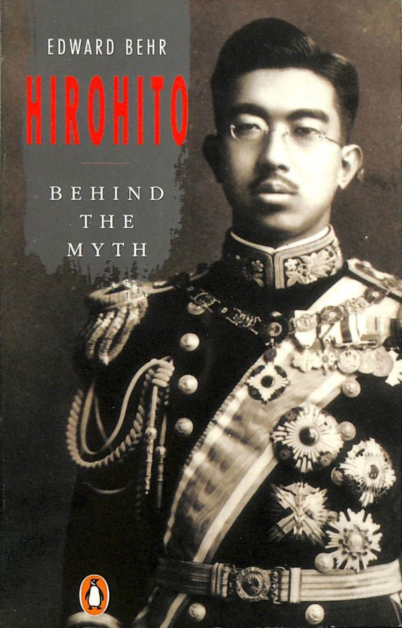 Image for Hirohito: Behind the Myth: The Man Behind the Myth