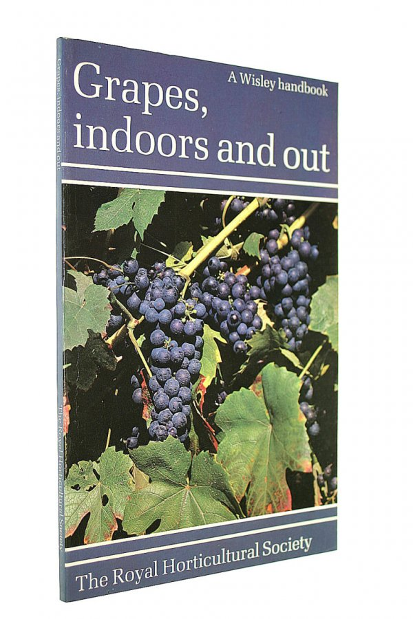 Image for Grapes: Indoors and Out (RHS Wisley Handbook)