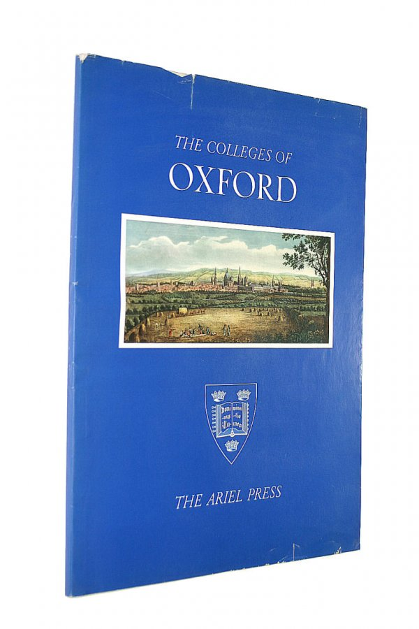 Image for The Colleges of Oxford and Cambridge; with thirty six reproductions in colour and monochrome from 19th century prints and sixteen drawings
