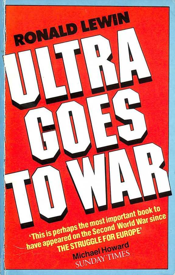 Image for Ultra goes to war: The secret story