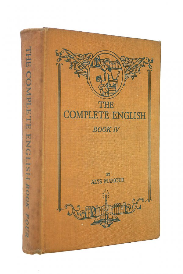 Image for The Complete English Book IV A Survey of English Literature The Pathway to Authorship