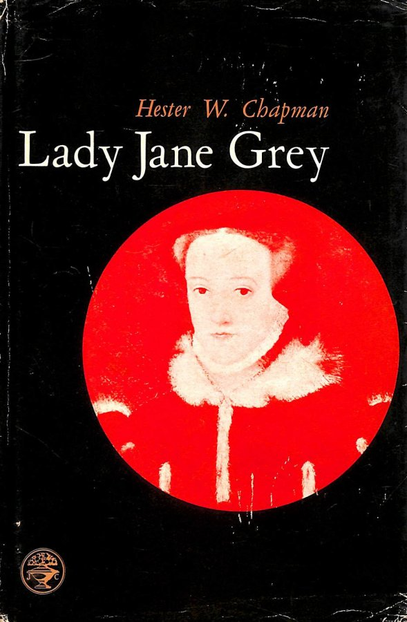 Image for Lady Jane Grey October 1537-Febuary 1554