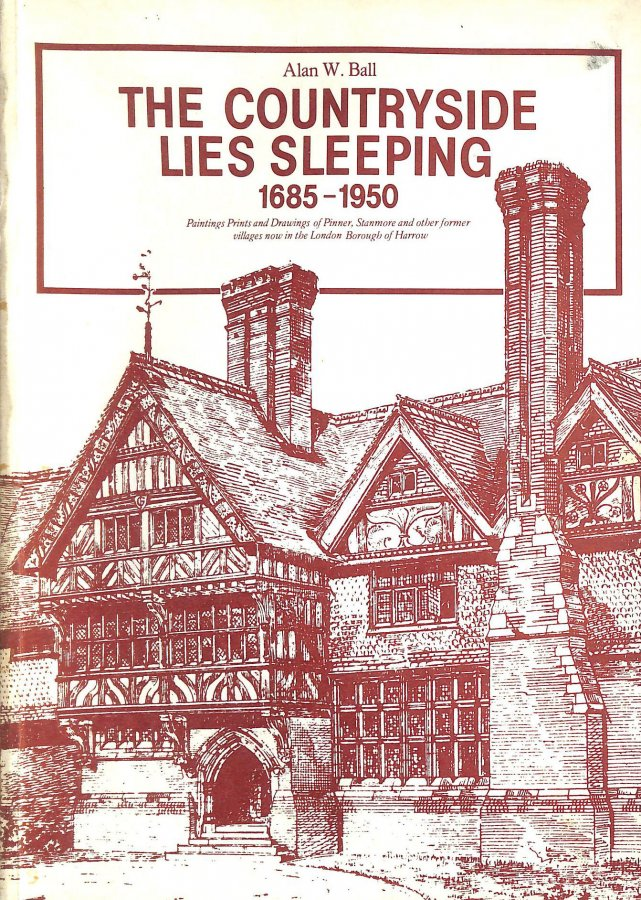 Image for Countryside Lies Sleeping, 1685-1950: Paintings, Prints and Drawings of Pinner, Stanmore and Other Former Villages Now in the London Borough of Harrow