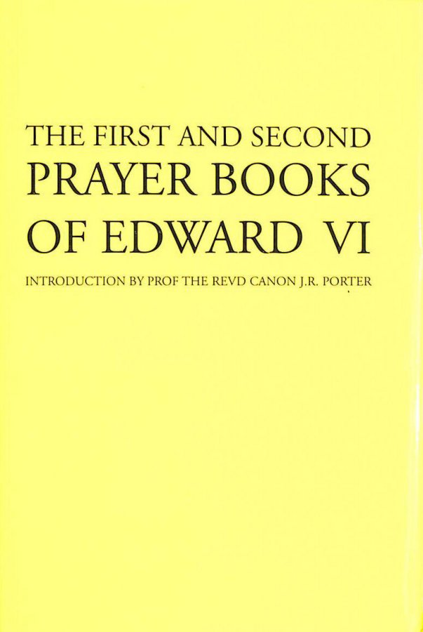 Image for First and Second Prayer Books of Edward VI