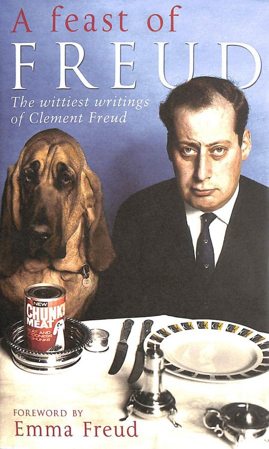 Image for A Feast of Freud: The wittiest writings of Clement Freud