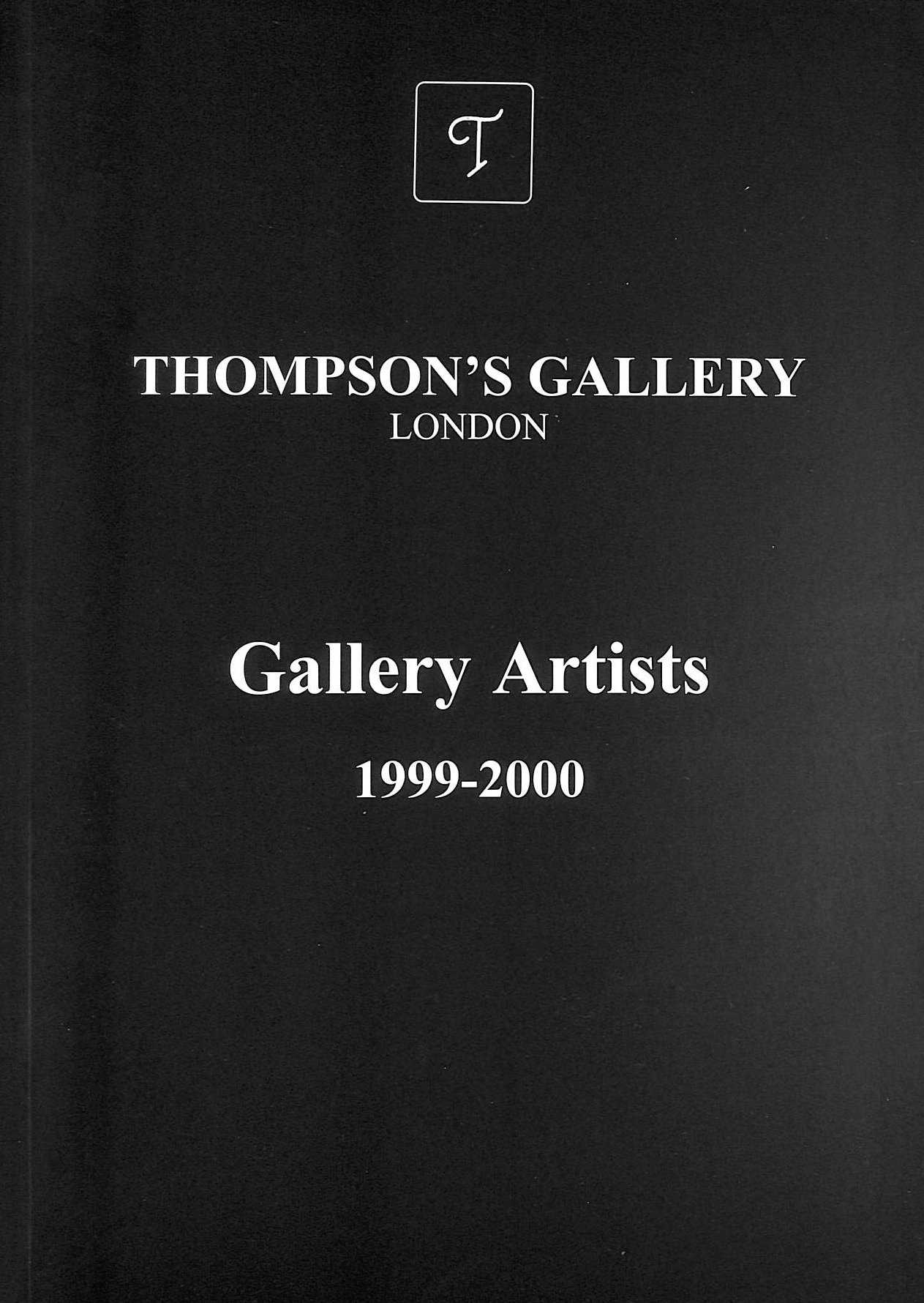 Image for Thompson's Gallery Gallery Artists 1999-2000