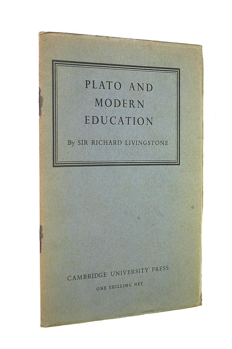 Image for Plato and Modern Education. The Rede Lecture.