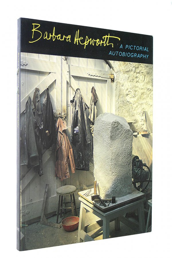 Image for Barbara Hepworth : A Pictorial Autobiography