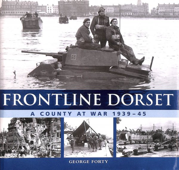 Image for Frontline Dorset: A County at War, 1939-45