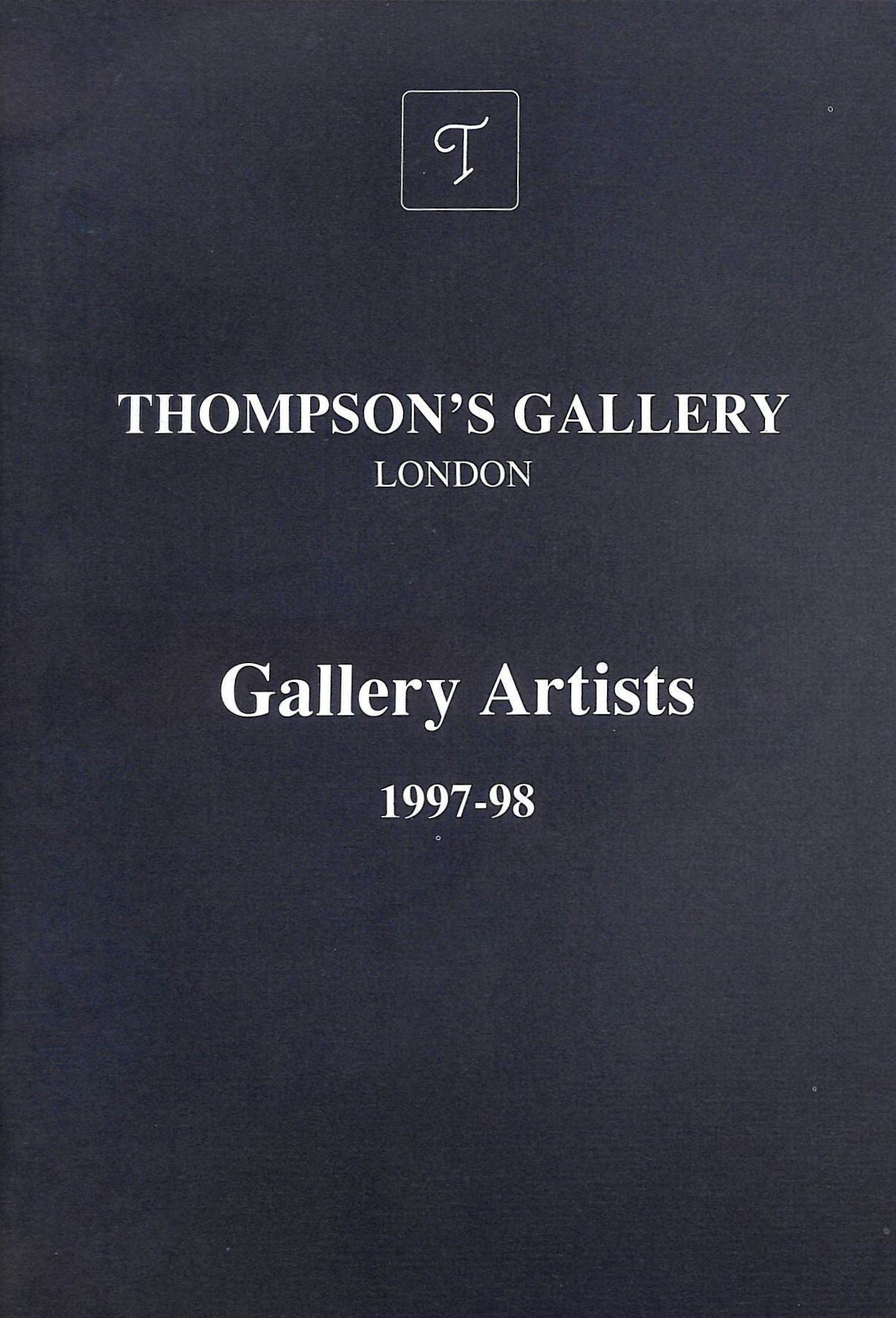 Image for Thompson's Gallery London Gallery Artists 1997-98