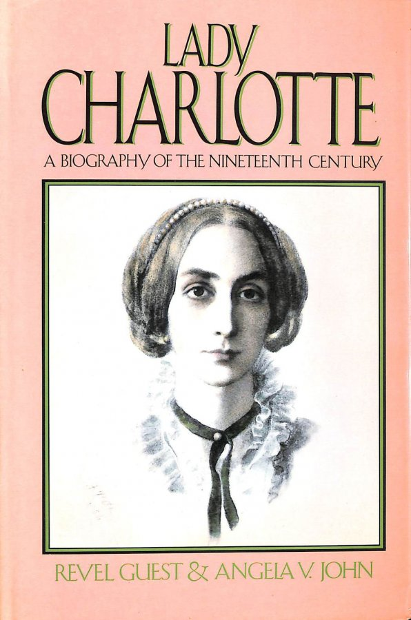 Image for Lady Charlotte: A Biography of the 19th Century