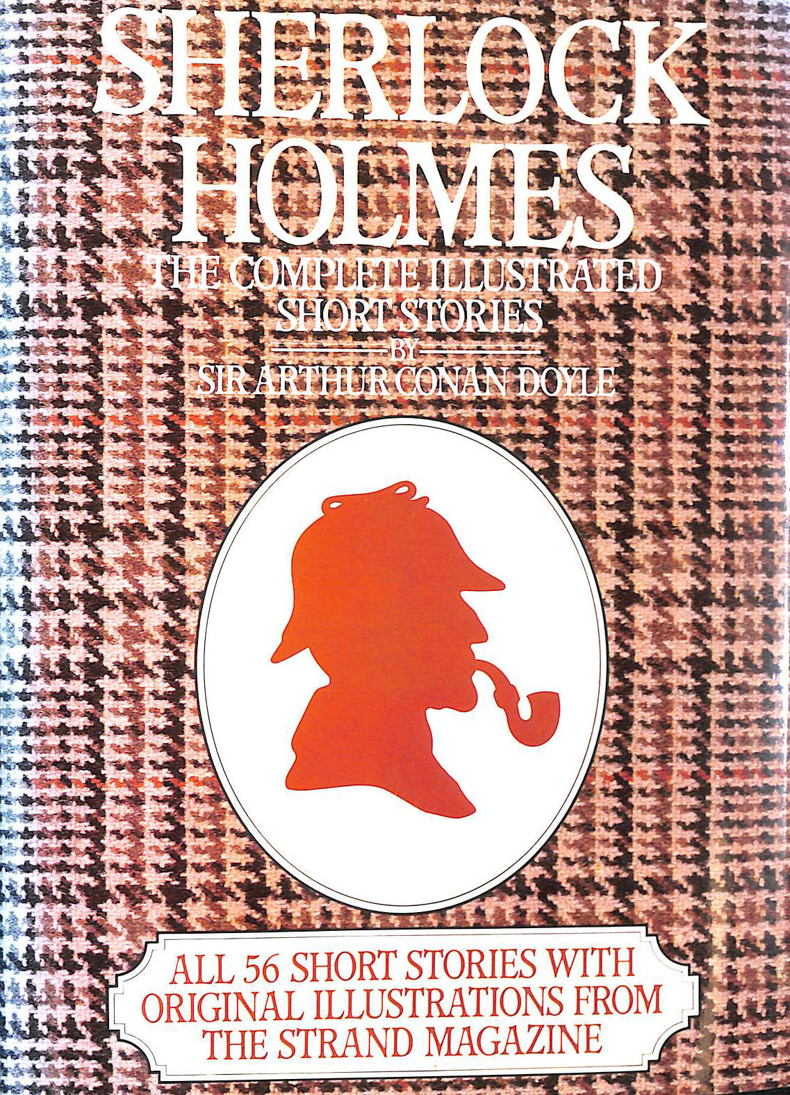 Image for Sherlock Holmes: Complete Illustrated Short Stories