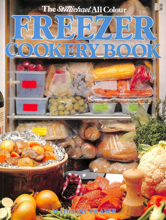 Image for The All Colour Freezer Cookery Book