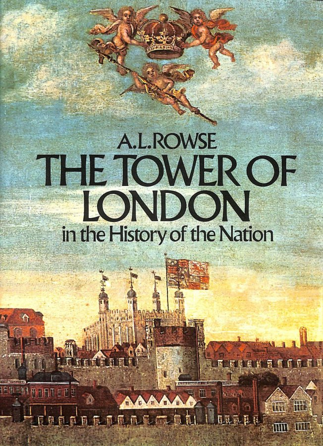 Image for The Tower of London in the History of the Nation