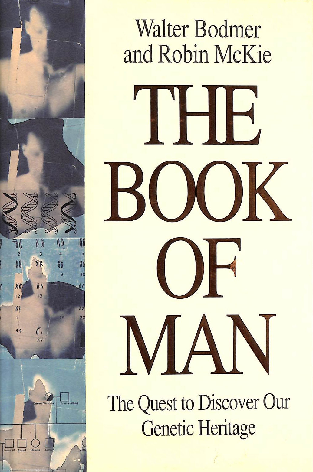Image for The Book Of Man: The Human Genome Project and the Quest to Discover our Genetic Heritage
