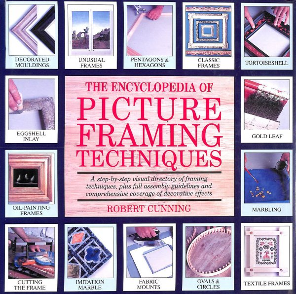 Image for The Encyclopedia of Picture Framing Techniques (A Quarto book)