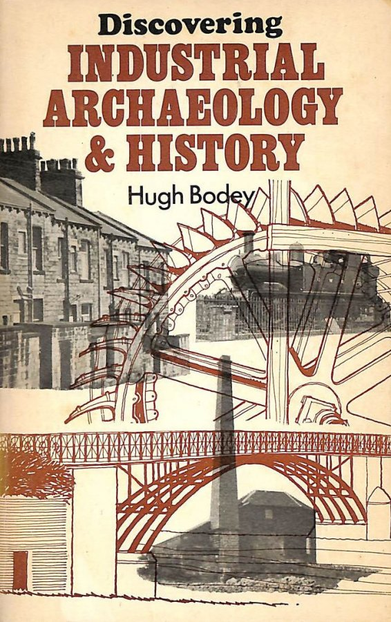Image for Industrial Archaeology and History (Discovering)