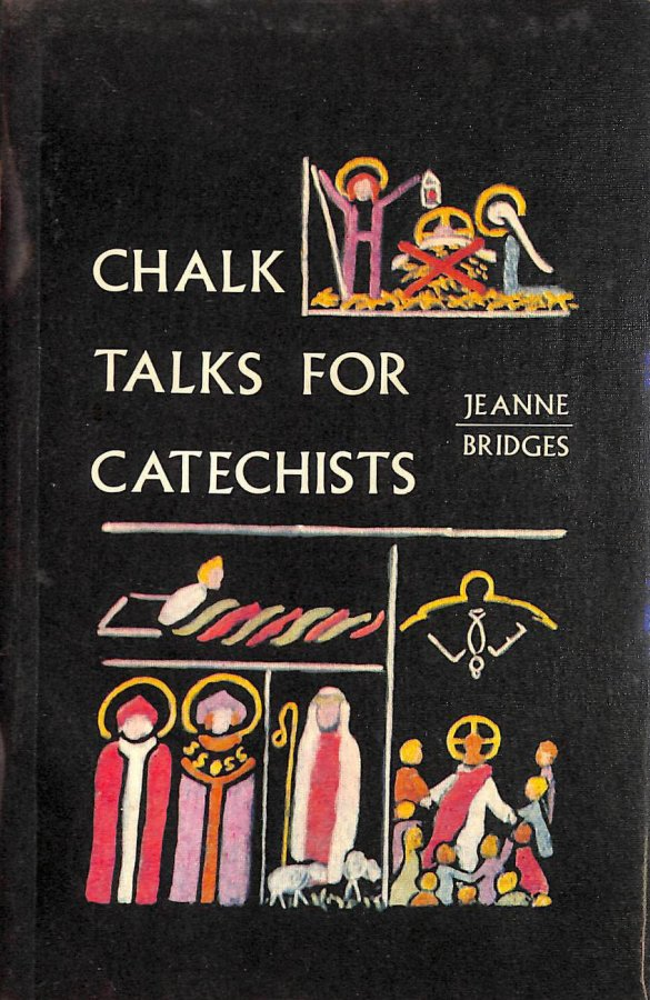 Image for Chalk Talks for Catechists (Deacon Books)