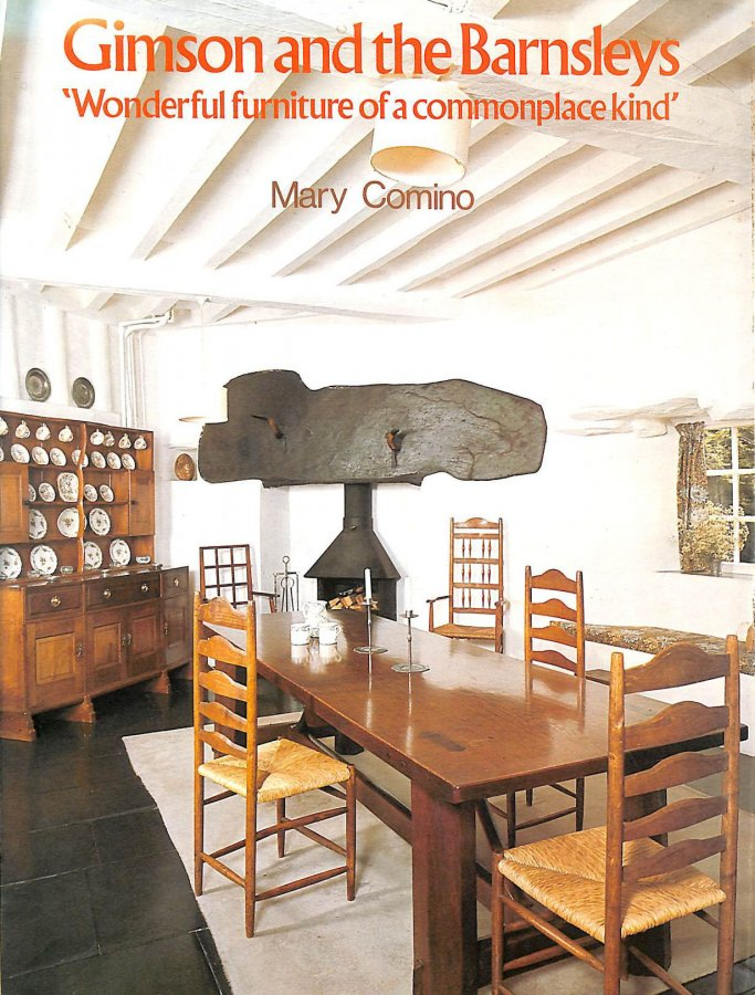 Image for Gimson and the Barnsleys: Wonderful Furniture of a Commonplace Kind (Art / Architecture)