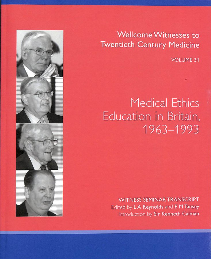 Image for Medical Ethics Education in Britain, 1963-1993