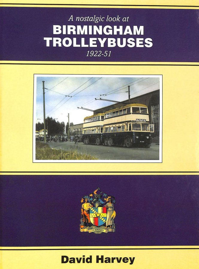 Image for A Nostalgic Look at Birmingham Trolleybuses 1922-51