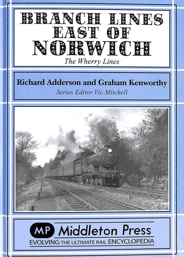 Image for Branch Lines East of Norwich: The Wherry Lines