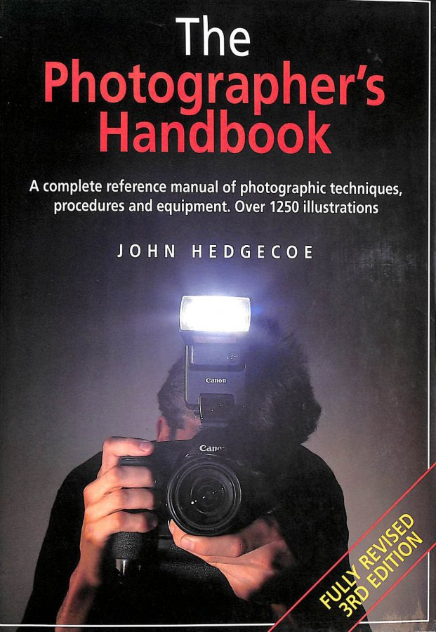 Image for The New Photographers Handbook: A Complete Reference Manual of Photographic Techniques,Procedures and Equipment