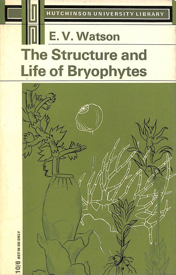 Image for The Structure and Life of Bryophytes