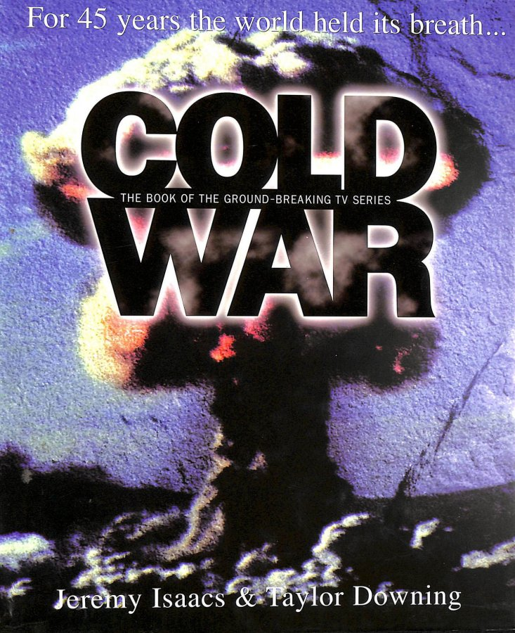 Image for Cold War: For 45 Years the World Held Its Breath
