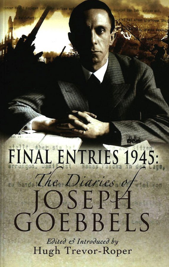 Image for Final Entries 1945: The Diaries of Joseph Goebbels