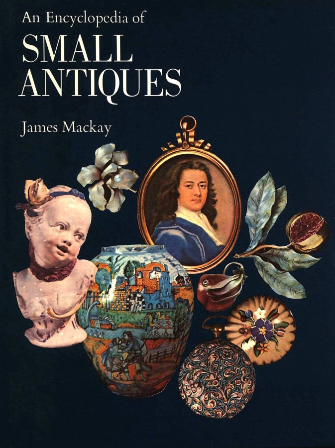 Image for An Encyclopedia of Small Antiques